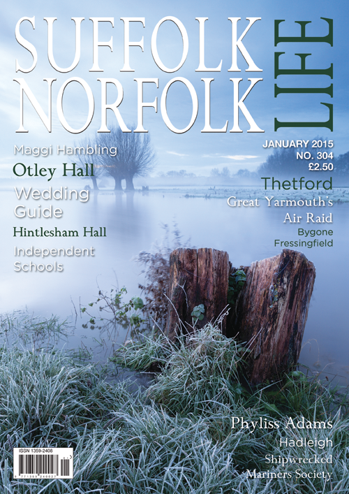 Suffolk Norfolk Life Magazine January 2015