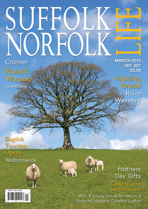 Suffolk Norfolk Life March 2015