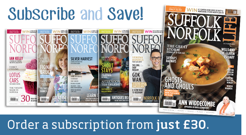 subscribe to Suffolk Norfolk Life magazine, east anglia county magazine places faces interiors lifestyle food reviews people region subscription