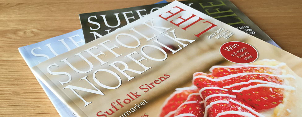 About, Suffolk Norfolk Life, East Anglian, Lifestyle, Magazine, Places, Faces, History, Interiors, Interviews, Whats on, Diary, Guide, Region, Business, Food, Reviews