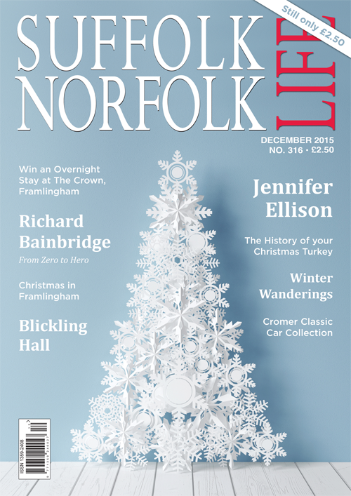 Suffolk Norfolk Life Magazine December 2015