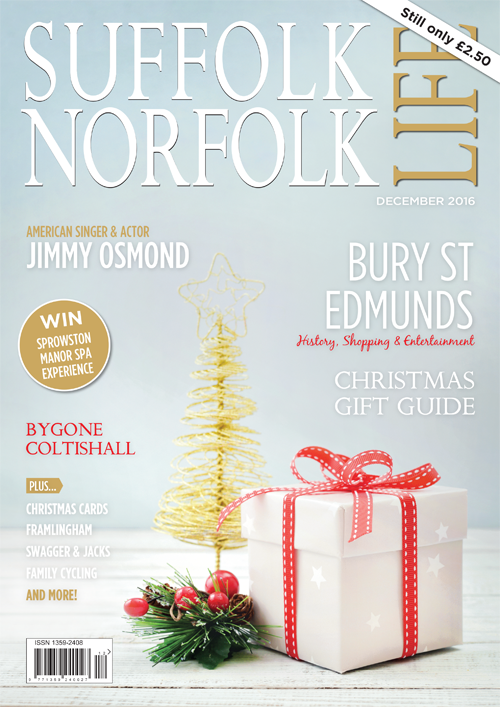 Suffolk Norfolk Life Magazine December 2016