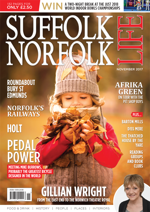 Suffolk Norfolk Life November 2017