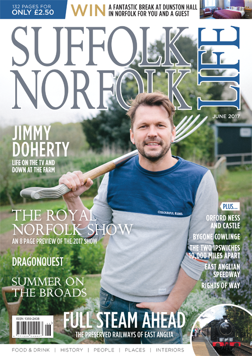 Suffolk Norfolk Life Magazine june 2017