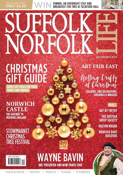 Suffolk Norfolk Life December 2017